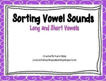 Sorting Vowel Sounds (Long and Short)