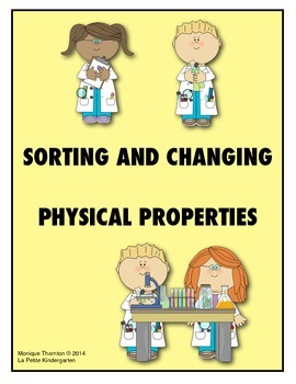 Sorting and Changing Physical Properties