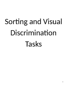 Sorting and Visual Discrimination Tasks