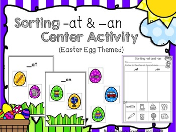 Sorting -at & -an Center Activity Easter Egg Themed