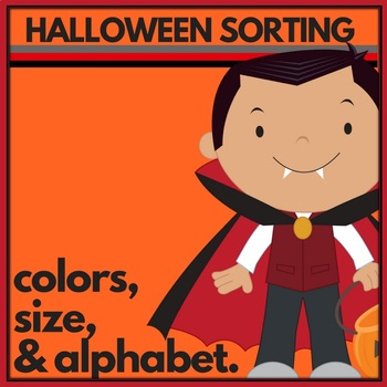 Halloween Sorting: Colors, Size and Alphabet