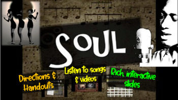 Soul: A comprehensive & engaging Music History PPT (links,