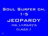 Soul Surfer JEOPARDY Ch. 1-5