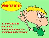 Sound - A Fourth Grade SMARTBoard Introduction