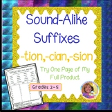 Sound-Alike Suffixes : -tion, -cian, -sion Try One Page of My Full Product