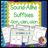 Sound-Alike Suffixes:-tion,-cian, sion