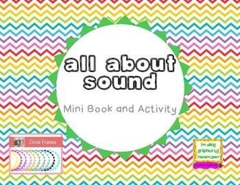 Sound - All About Sound Minibook and Activity