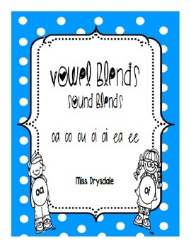 Sound Blends: Vowel Blends