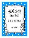 Sound Blends: Vowel Blends