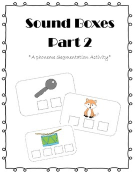 Sound Boxes 2 {Phoneme Segmentation Activity}