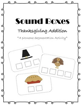 Sound Boxes - Thanksgiving Addition {Phoneme Segmentation Activity}