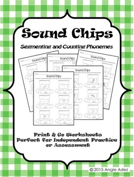 Sound Chips- A Phonemic Awareness Activity for Segmenting and Counting Phonemes