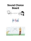 Sound Choice Board