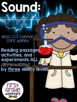 Sound Pack {CCSC/NGSS Aligned,Tiered, Experiments, Readings, Assessments}