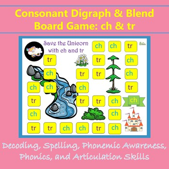 """Phonemic Awareness Board Game: ch and tr """"Save the Unicorn"""""""