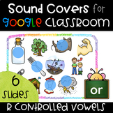 R Controlled Vowel Sound Cover Ups for Google Classroom FREEBIE!