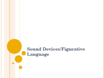 Sound Devices/Figurative Language Powerpoint