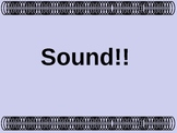 Sound: Did you hear that?
