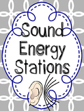 Sound Energy Activity Stations Investigations {Mini Hands On Labs}