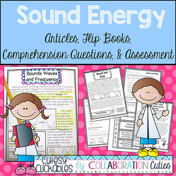Sound Energy Articles, Flip Books, Comprehension Questions, and Assessment