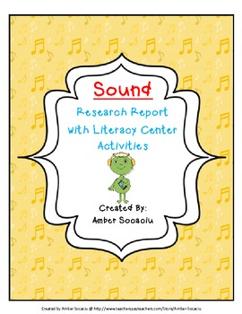 Sound Energy - Integrated Research Report with Literacy Centers for ELA CCSS