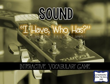 "Sound Energy Interactive Vocabulary Game ""I Have, Who Has?"" Cards"