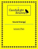Sound Energy - Lesson Plan