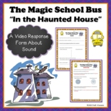 "Sound Energy Magic School Bus ""In the Haunted House"" Video Worksheet"