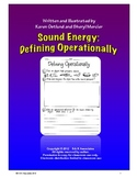 Sound Energy:Defining Operationally with Sound