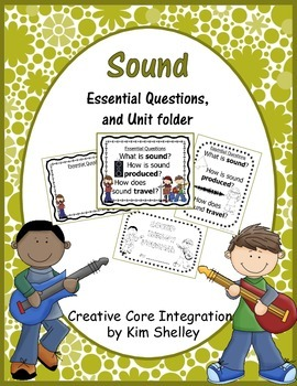 Sound Essential Questions and Unit Folder