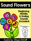 Sound Flowers: Beginning, Middle, and Ending Sounds!