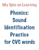 Sound ID practice for CVC words