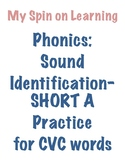 Sound ID practice for CVC words- SHORT A
