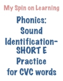 Sound ID practice for CVC words- SHORT E