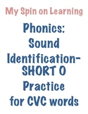 Sound ID practice for CVC words- SHORT O