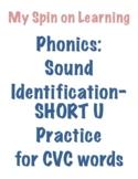 Sound ID practice for CVC words- SHORT U