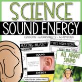Sound Energy Interactive Notebook