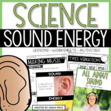 Sound Energy Activities and Interactive Notebook