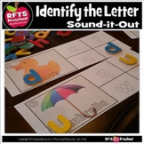 Sound-It-Out Identify the Letter
