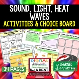 Sound, Light, Heat Waves Activities, Choice Board, Print & Digital
