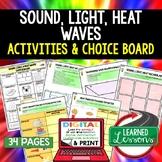 Sound, Light, Heat Waves Activities, Choice Board, Print & Digital
