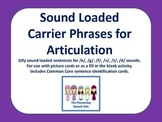 Sound Loaded Carrier Phrases for Articulation (/k, g, f, v, t, d/)