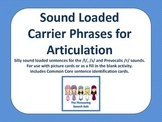 Sound Loaded Carrier Phrases for Articulation (/l/, /s/, /