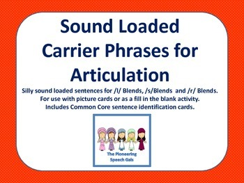 Sound Loaded Carrier Phrases for Articulation (/l, s, r/ blends)