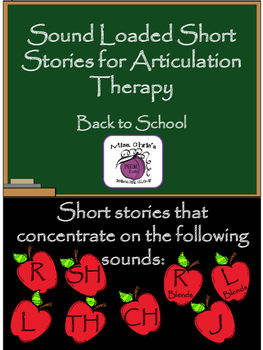 Sound Loaded Short Stories for Artic. Therapy  BEGINNING OF THE SCHOOL YEAR