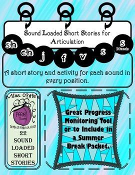 Sound Loaded Short Stories for Articulation f~v~sh~ch~th~j