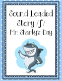 Sound Loaded Story- /sh/ Mr. Sharky's Day