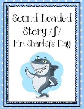 Sound Loaded Story- /sh/ Mr. Sharky's Day