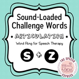 Sound Loaded Articulation Words for Speech Therapy - /S/ and /Z/
