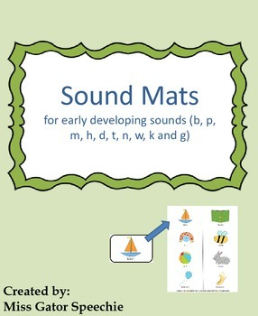 Sound Mats for early developing sounds /b,p,m,h,d,t,n,w,k,g/